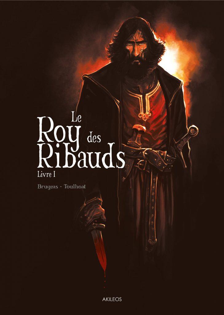 Le Roy des Ribauds – Livre I - couverture