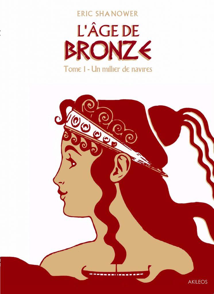 L'Age de Bronze, T.1 – Un Millier de navires - couverture