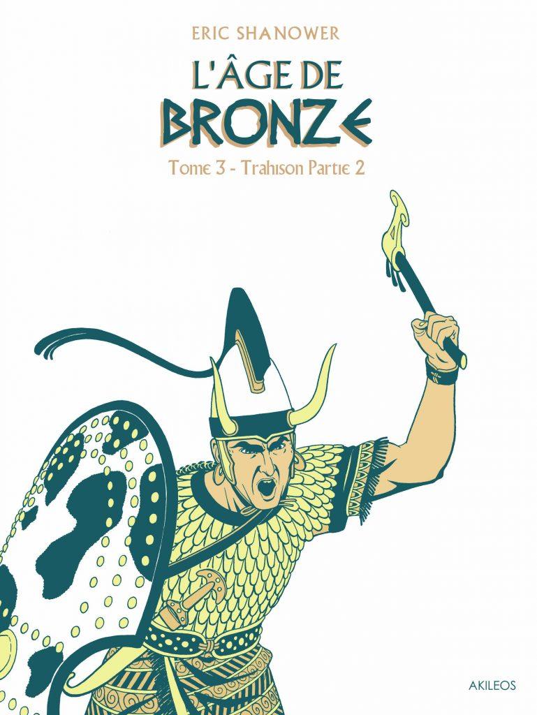 L'Age de Bronze – T.3 Trahison (2e partie) - couverture