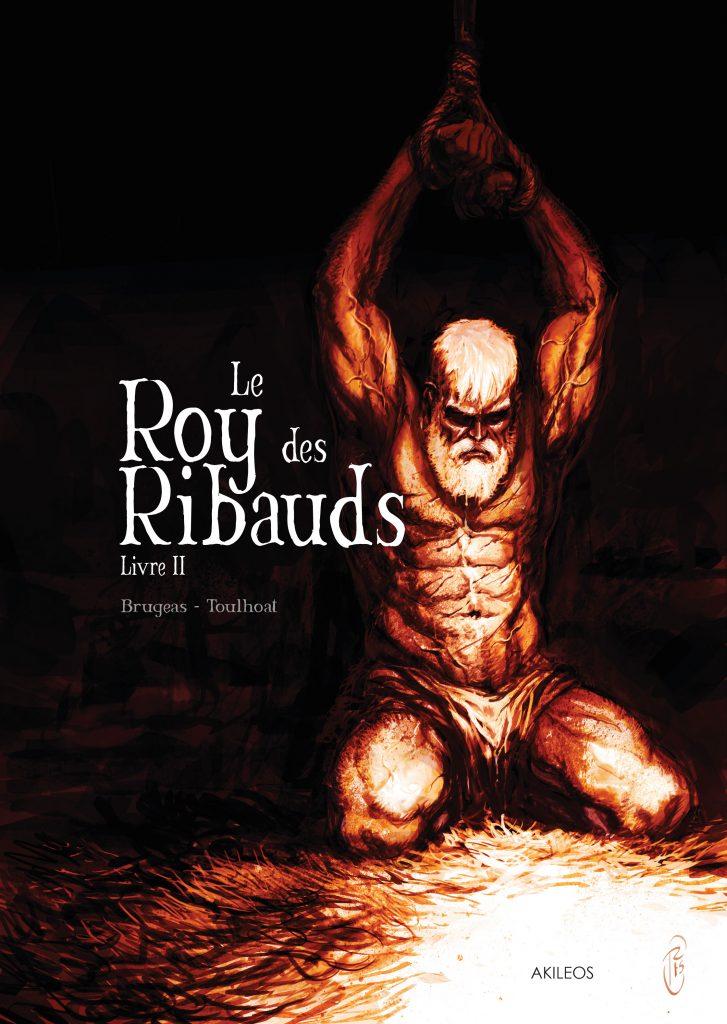 Le Roy des Ribauds – Livre II - couverture