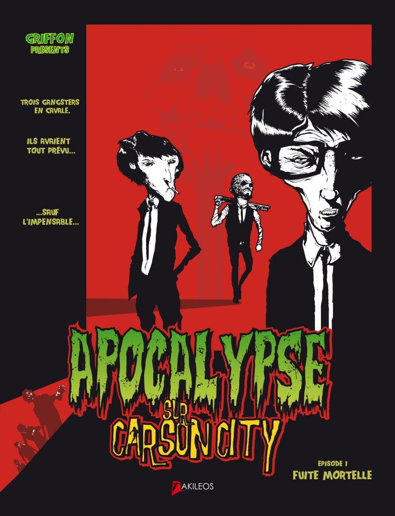 Apocalypse sur Carson City, T.1 – Fuite mortelle - couverture
