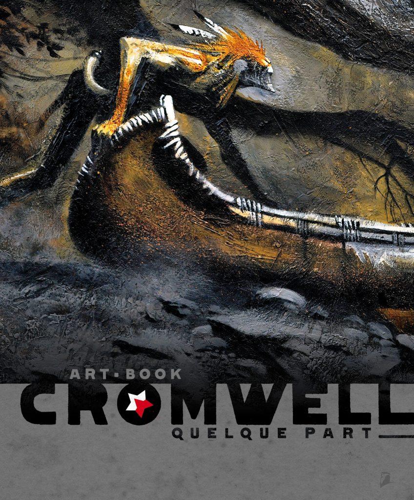 Quelque Part – L'Art de Cromwell - couverture