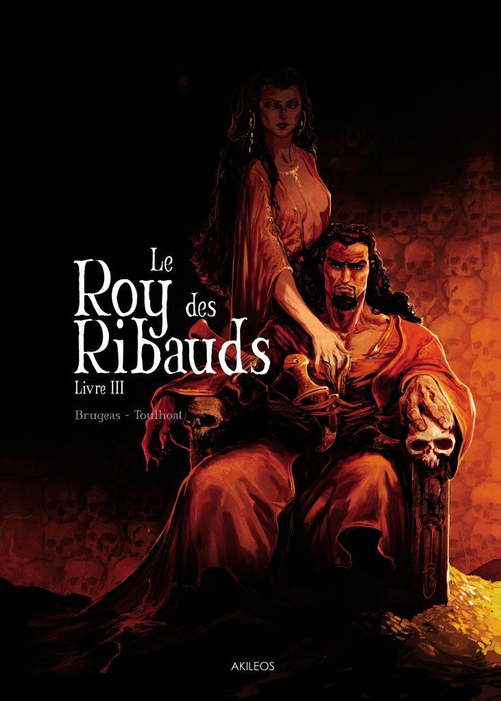 Le Roy des Ribauds – Livre III - couverture